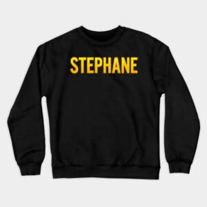 Stephane Name Crewneck Sweatshirt